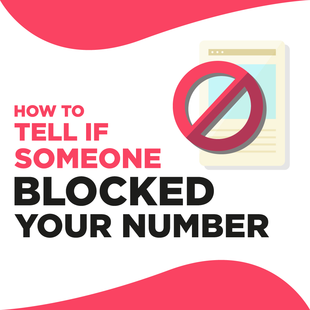 How to Tell if Someone Blocked Your Number
